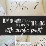 How to Paint Words On Pillows with Acrylic Paint