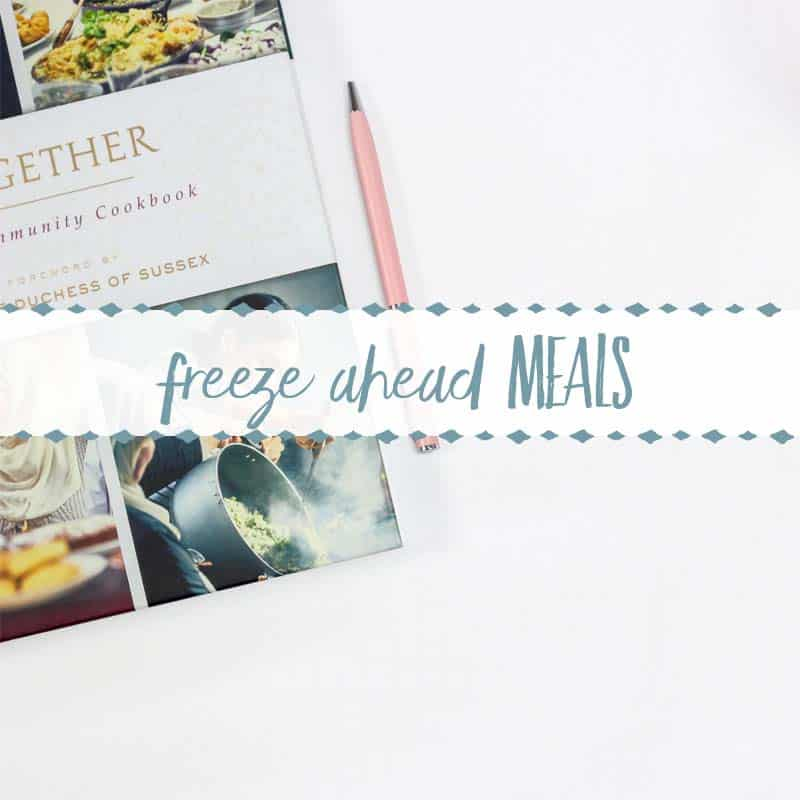 Make Ahead Freezer Meal Recipes and How to Cook them
