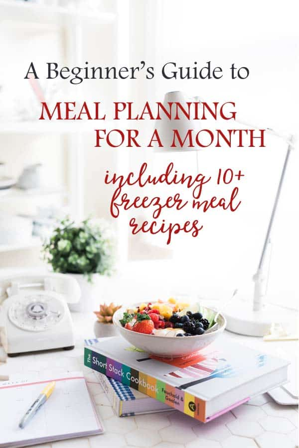 Meal Planning for Beginners| Learn the simple steps of how to make a meal plan for a month and how to cook over 15 meals for the freezer in less than 3 hours! It will save tons of time and money in the kitchen! #freezermeals #freezercooking #recipes #mealplan #mealplanning