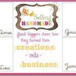 "Selling Handmade ~ Meet the ""Teachers"""