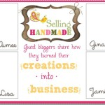 Selling Handmade ~ Promoting Your Etsy Shop