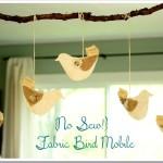 No Sew Fabric Bird Mobile Tutorial
