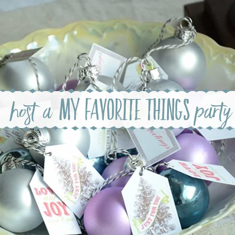 How to Host a My Favorite Things Party