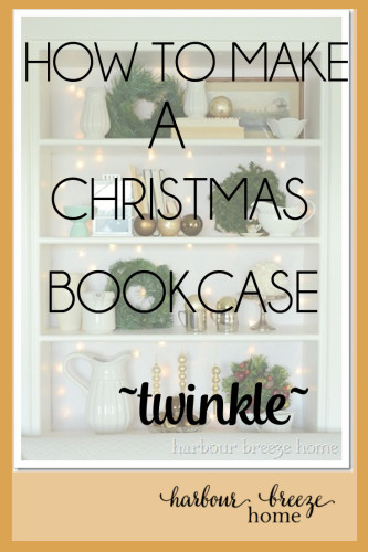 how to make a Christmas Bookcase twinkle at harbourbreezehome.com