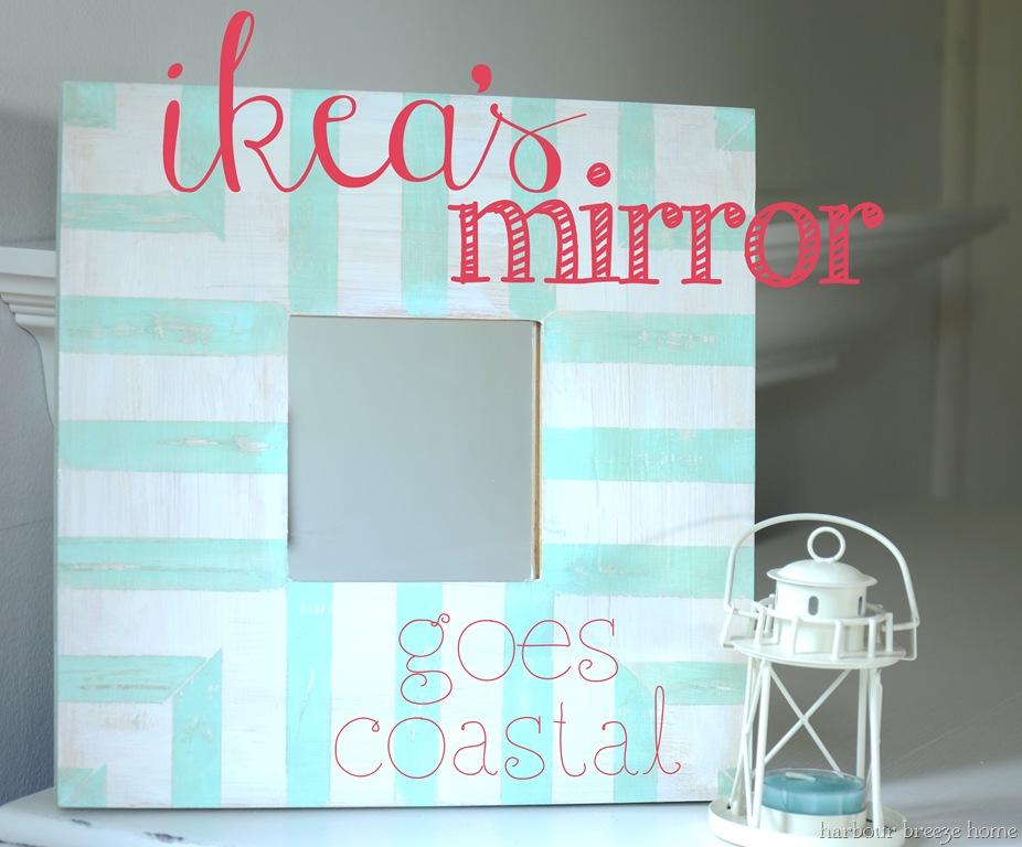Ikea Mirrors Go Coastal!