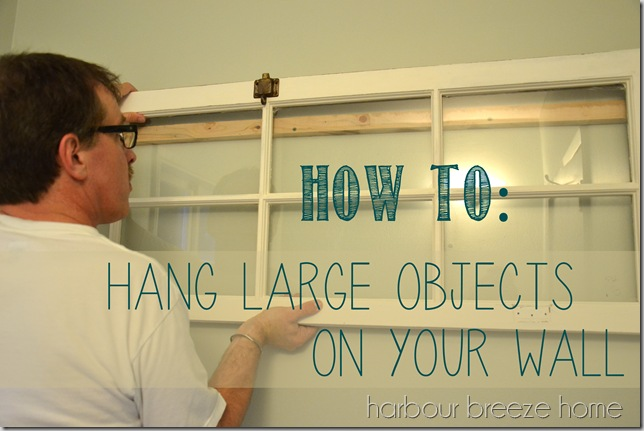 how to hang large objects with words