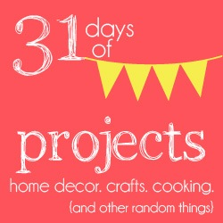 31 days of projects
