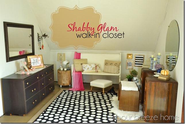 shabby glam walk in closet words