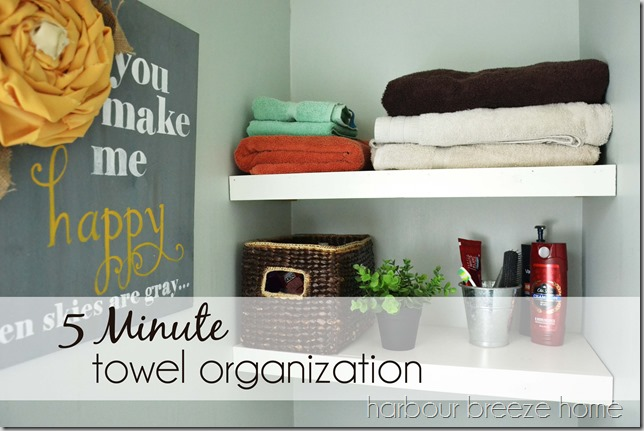 5 Minute Towel Organization
