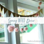 Spring Office Decor