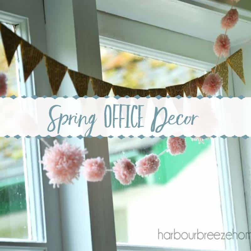 Spring Office Decor Harbour Breeze Home