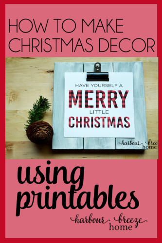 Discover how to turn free printables into easy Christmas decor at harbourbreezehome.com.