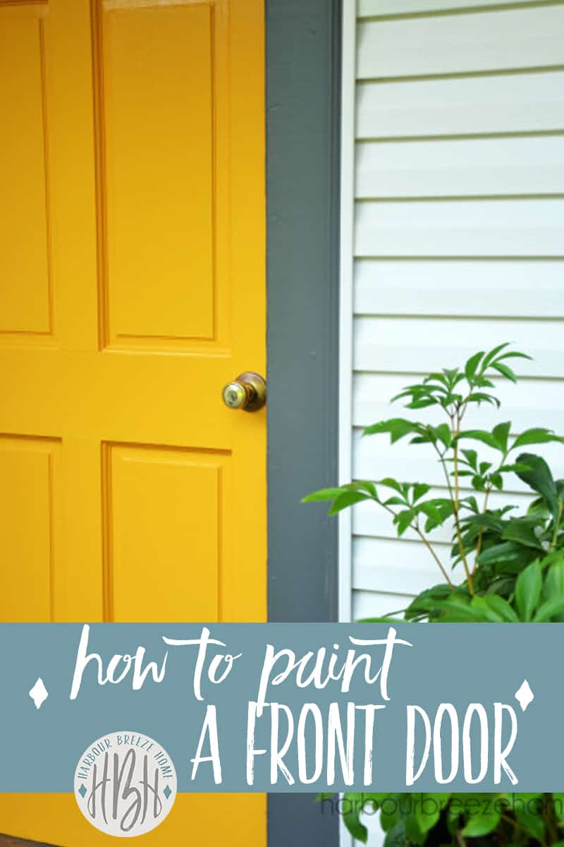 Completely change the look of your home by following these simple steps on how to paint your front door. (And this color combination of Yellow Marigold and Kendall Charcoal is one of my favorite color combinations of all!:))