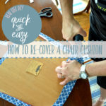 How to Easily Re-Cover a Chair Cushion