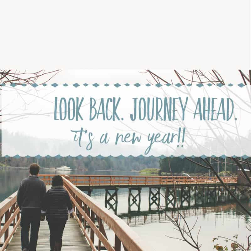 Look Back. Journey Ahead.It's a New Year!