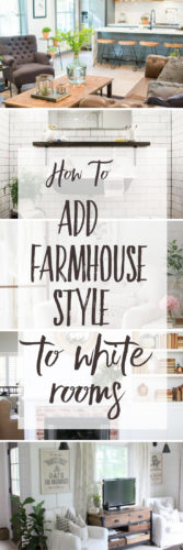 how to add farmhouse style to white rooms
