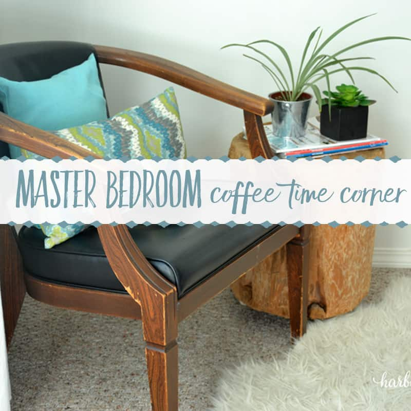 Master Bedroom Coffee Time Corner Reveal