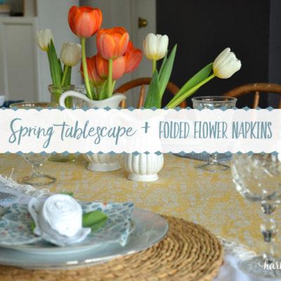 Spring Tablescape + Flower Folded Napkins