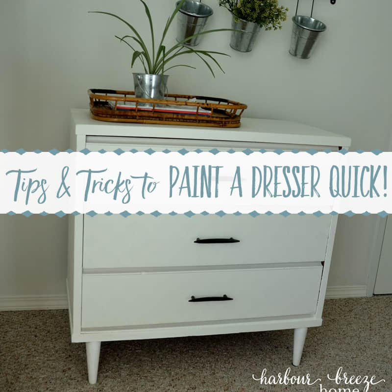 Cheater Tricks to Paint a Dresser QUICK!