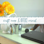 Craft Room & Office Reveal