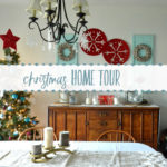Come on In~ It's a Holiday Home Tour!