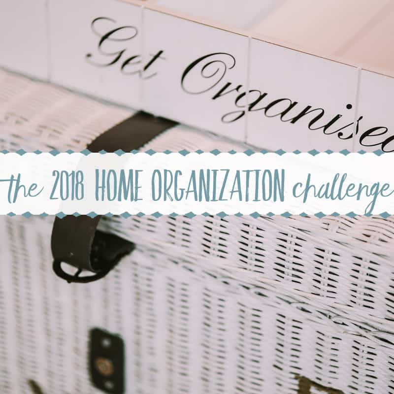 Let's Do it Together! Introducing the 2018 Home Organization Challenge