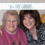 The Last Goodbye: A Tribute to My Mom