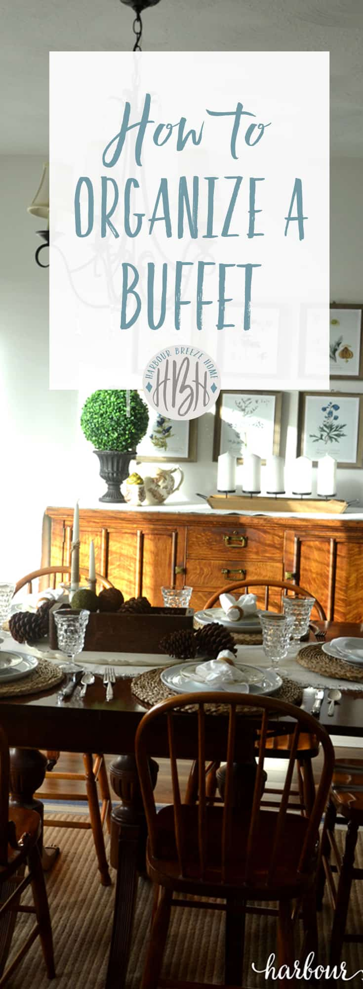 The Organized Buffet Table Harbour Breeze Home
