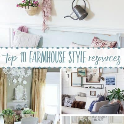 Get a Little Help From your Friends ~ Top 10 Sources for Modern Farmhouse Inspiration