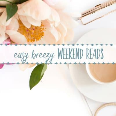 Easy Breezy Weekend Reads #5