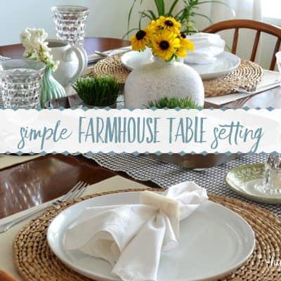 A Sweet & Simple Farmhouse Table Setting