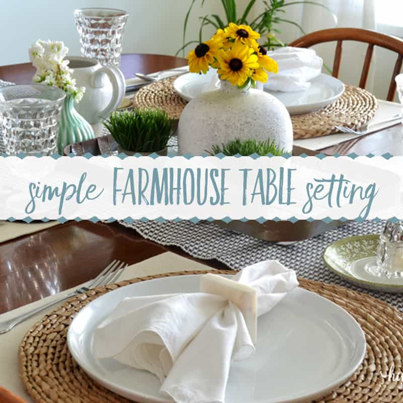 A Sweet & Simple Farmhouse Table Setting