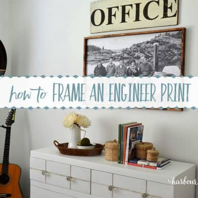 How to Frame An Engineer Print ~ A Budget Friendly Large Art Project