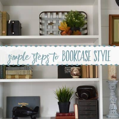 How to Style a Farmhouse Bookcase in 3 Easy Steps