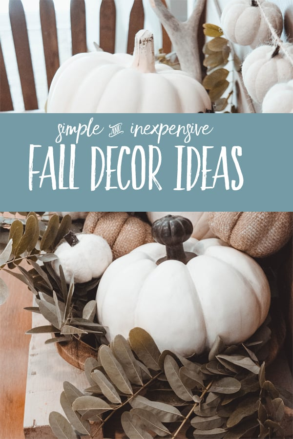 FALL DECOR IDEAS | Simple and inexpensive ways to add seasonal charm to your small space home ~ without spending much money! #fall #budgetdecorating #candles #pumpkins #modernfarmhousestyle #modernfarmhouse #smallspaceliving #smallspaces