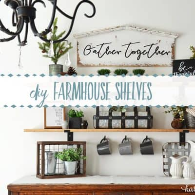 How to Make Fixer Upper Style Farmhouse Shelves