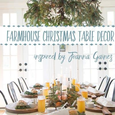 Best Christmas Farmhouse Table Decor Items Inspired by Joanna Gaines