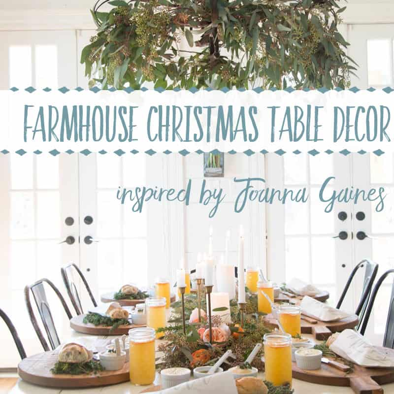 Best Christmas Farmhouse Table Decor Items Inspired by Joanna Gaines