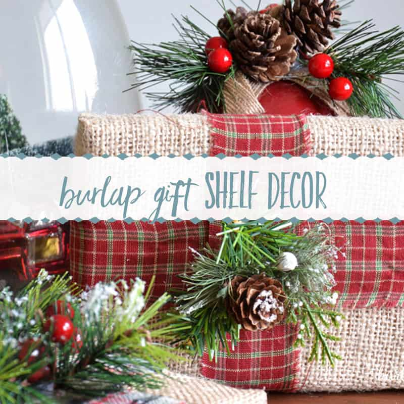 DIY Christmas Decor | Burlap Wrapped Gifts