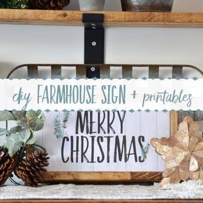 DIY Farmhouse Sign + Free Christmas Printables