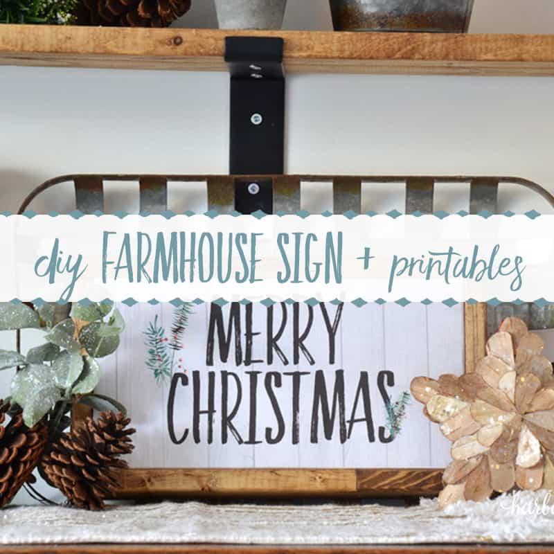 DIY Farmhouse Sign + Free Christmas Printables