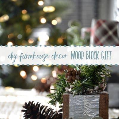 DIY Farmhouse Christmas Decor   Wood Block Gift