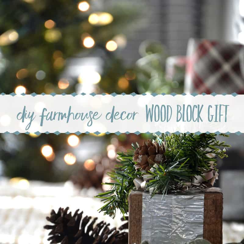 DIY Farmhouse Christmas Decor | Wood Block Gift