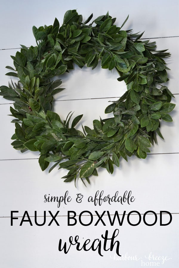 Boxwood Wreath Tutorial | Learn how to make a simple faux boxwood wreath.