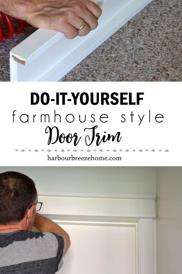 How To Make Farmhouse Style Door Trim Harbour Breeze Home