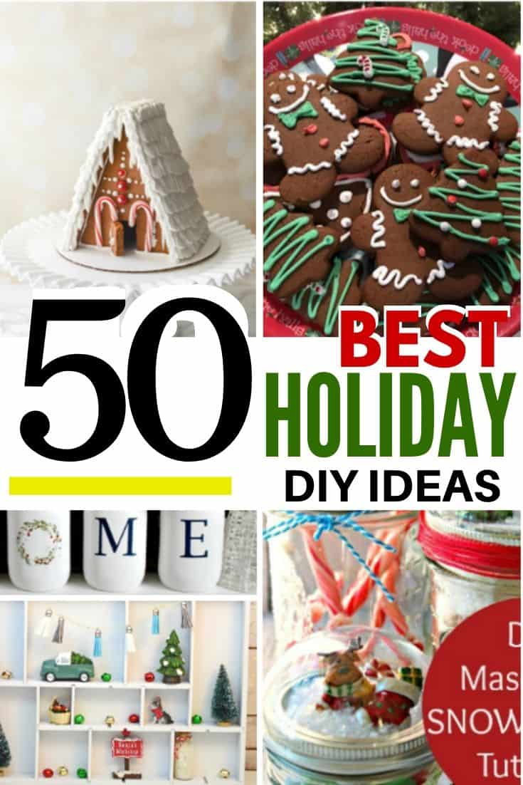 Collage of christmas cookies and handmade gifts with the caption 50 best Holiday DIY ideas