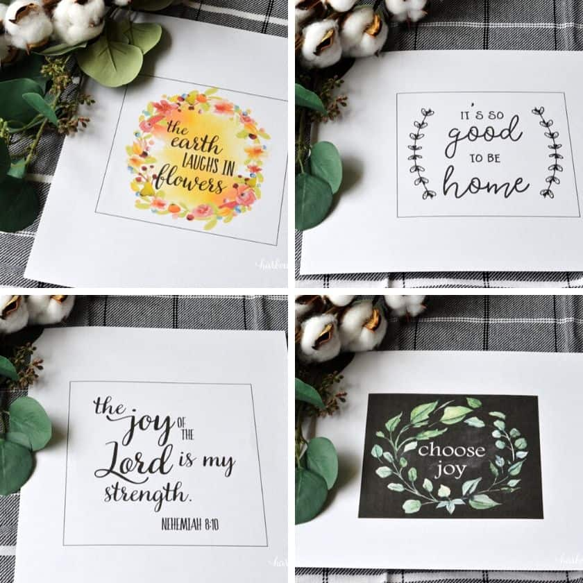 """Farmhouse Printable Art Signs that say """"The Earth Laughs in Flowers"""", """"It's so good to be home"""", """"The Joy of the Lord is my strength"""", and """"Choose Joy"""""""