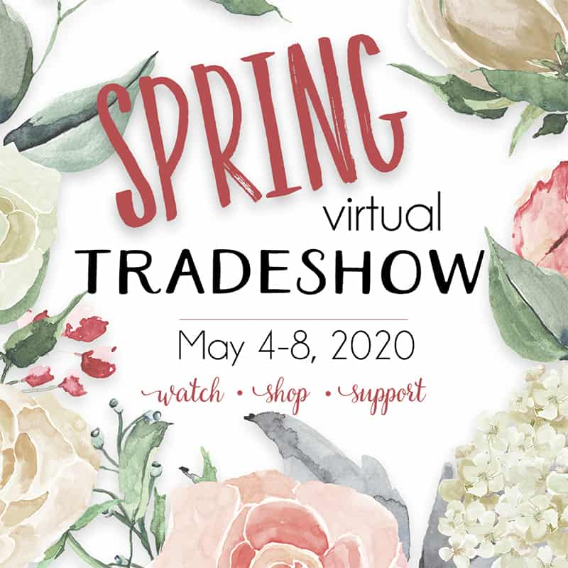 Spring Virtual Tradeshow coming May 4-9