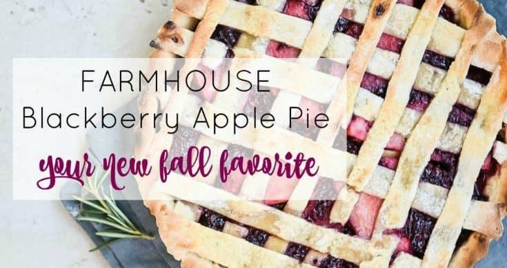 Farmhouse Blackberry Apple Pie