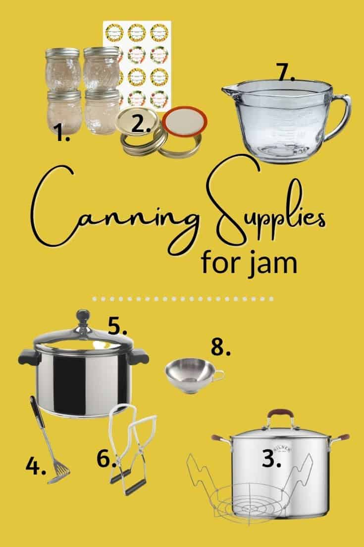 Canning Jam: Supplies You'll Need and where to get them